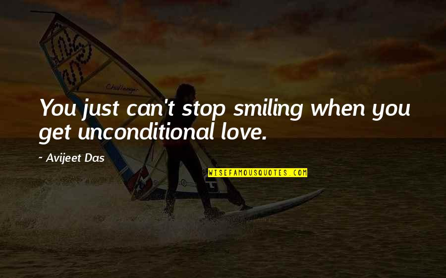 Smile When Your In Love Quotes By Avijeet Das: You just can't stop smiling when you get