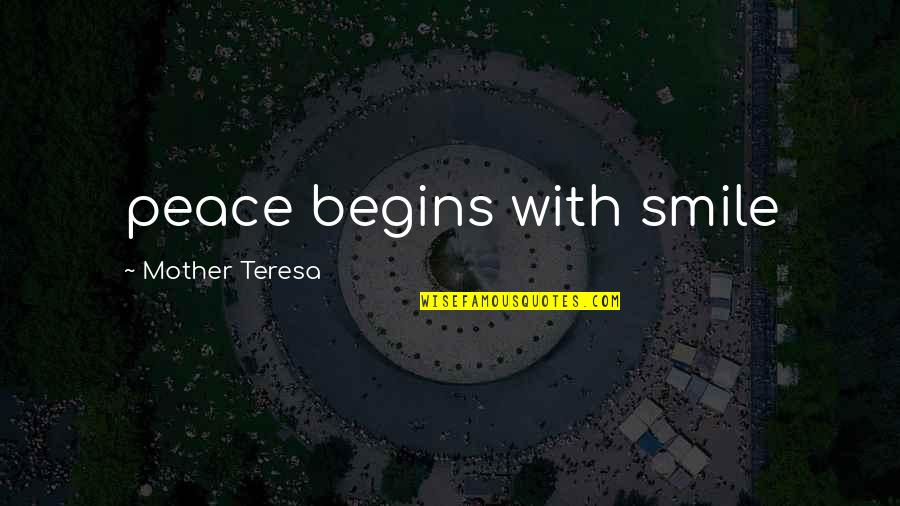 Smokefoot Quotes By Mother Teresa: peace begins with smile