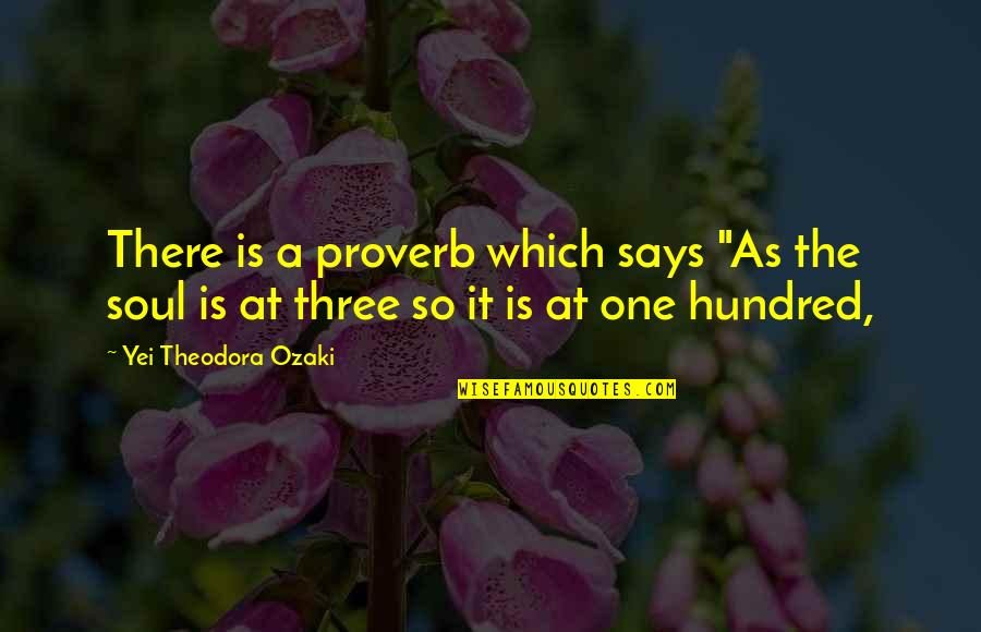 """Snap Printing Quotes By Yei Theodora Ozaki: There is a proverb which says """"As the"""