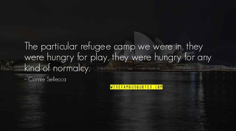 Snoopy Woodstock Friendship Quotes By Connie Sellecca: The particular refugee camp we were in, they