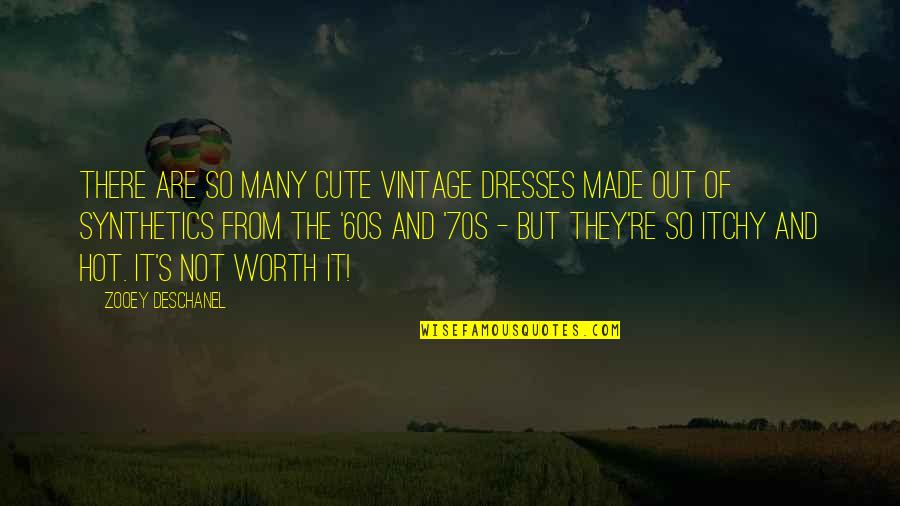 So Cute Quotes By Zooey Deschanel: There are so many cute vintage dresses made