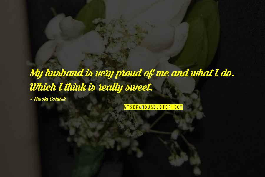 So Proud Of My Husband Quotes Top 9 Famous Quotes About So Proud Of