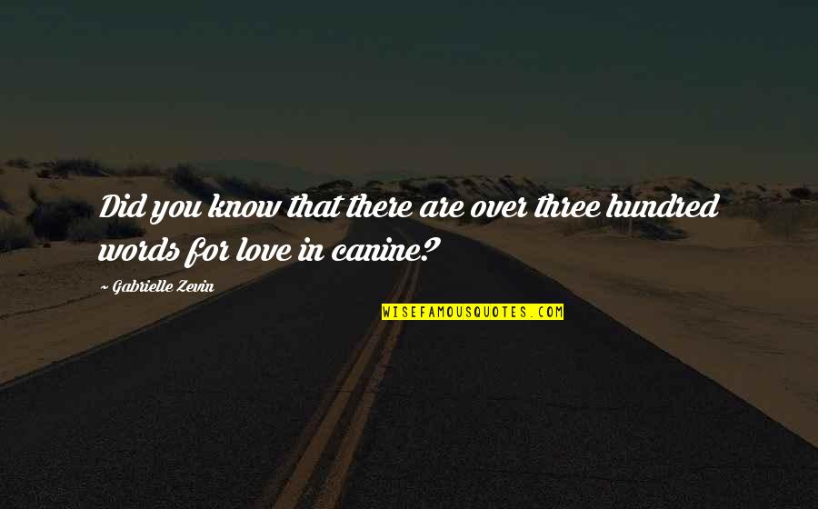 So So True Quotes By Gabrielle Zevin: Did you know that there are over three