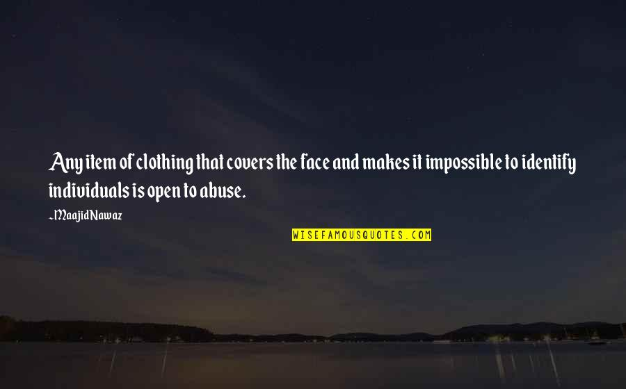 Socalled Quotes By Maajid Nawaz: Any item of clothing that covers the face