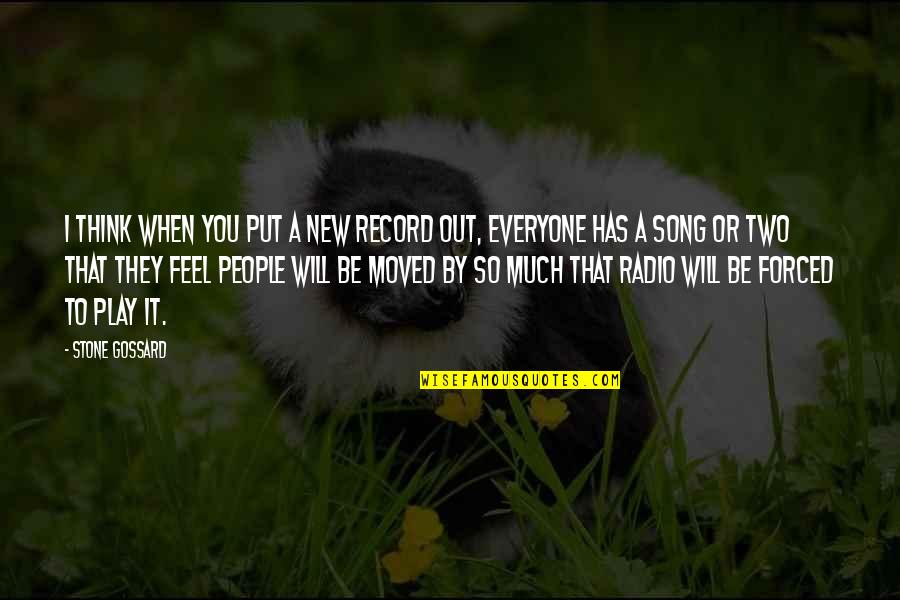 Soccer Goalies Quotes By Stone Gossard: I think when you put a new record