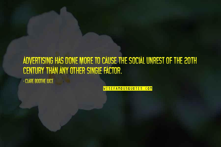 Social Unrest Quotes By Clare Boothe Luce: Advertising has done more to cause the social