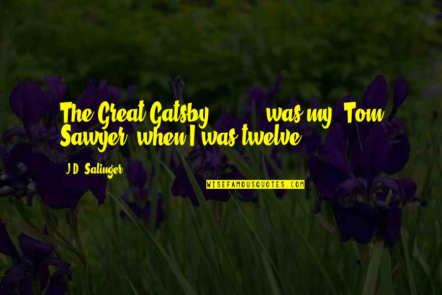 Socially Inept Quotes By J.D. Salinger: The Great Gatsby' [ ... ] was my