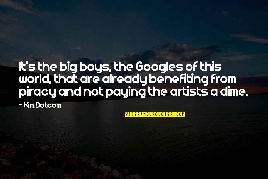 Society Is Sick Quotes By Kim Dotcom: It's the big boys, the Googles of this
