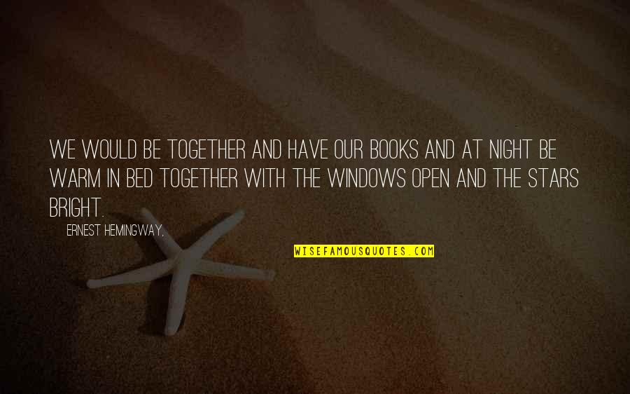 Solr Escape Single Quotes By Ernest Hemingway,: We would be together and have our books