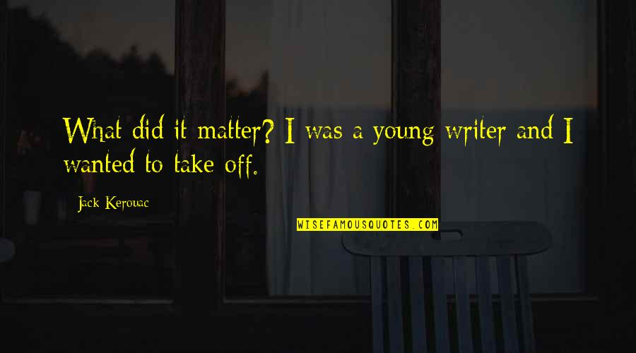 Solr Escape Single Quotes By Jack Kerouac: What did it matter? I was a young