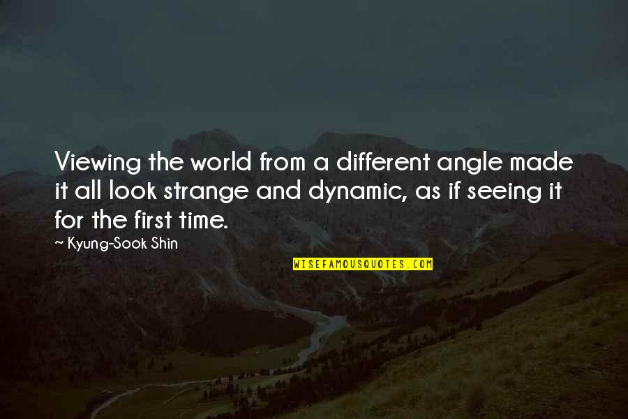Some Dynamic Quotes By Kyung-Sook Shin: Viewing the world from a different angle made