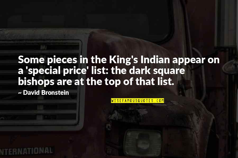 Some Special Quotes By David Bronstein: Some pieces in the King's Indian appear on