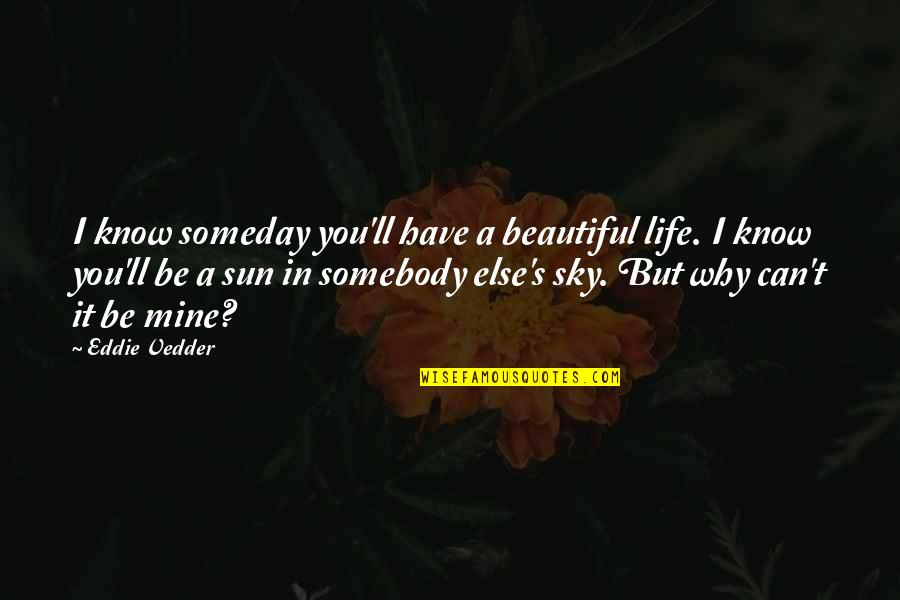 Someday Love Quotes Top 92 Famous Quotes About Someday Love
