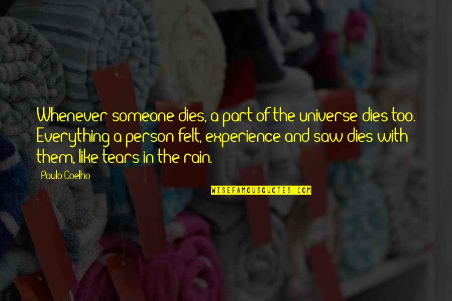 Someone Dies Quotes: top 53 famous quotes about Someone Dies