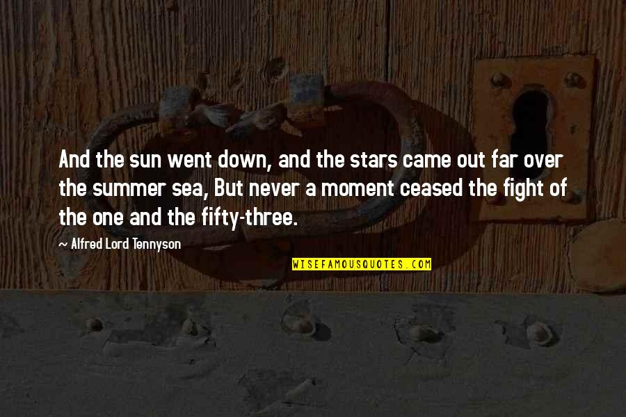 Someone Losing Your Respect Quotes By Alfred Lord Tennyson: And the sun went down, and the stars