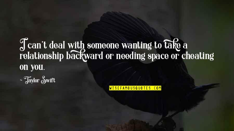 Someone Not Needing You Quotes By Taylor Swift: I can't deal with someone wanting to take
