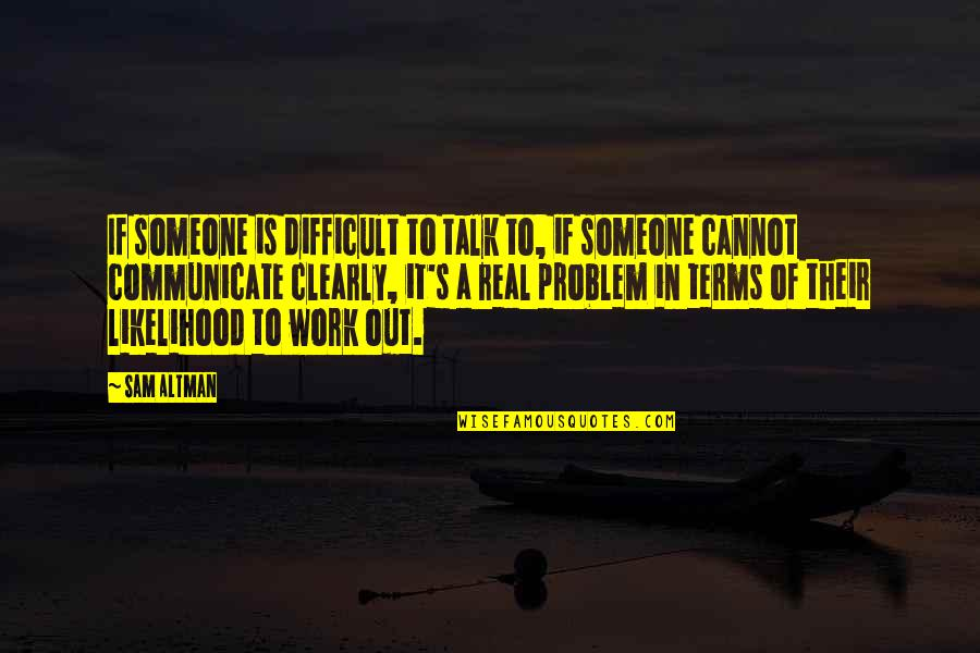 Someone To Talk Quotes Top 100 Famous Quotes About Someone To Talk