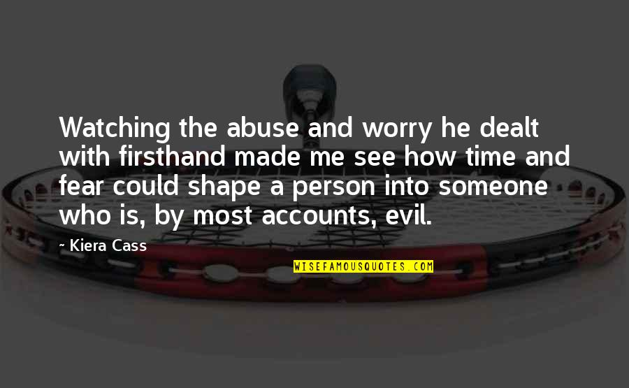 Someone Who Is There For You Quotes By Kiera Cass: Watching the abuse and worry he dealt with
