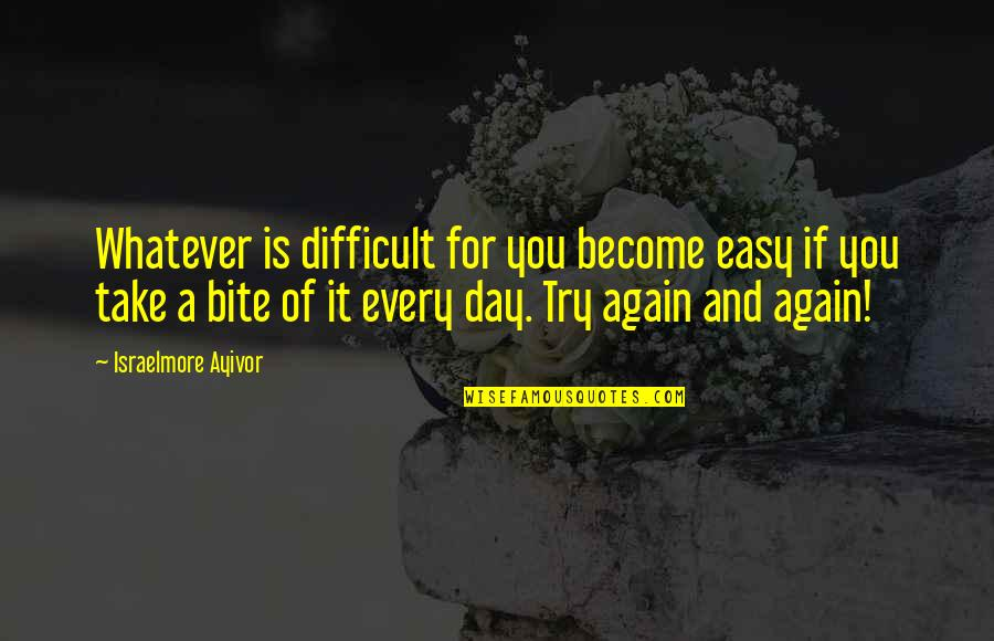 Something Happened For A Reason Quotes By Israelmore Ayivor: Whatever is difficult for you become easy if