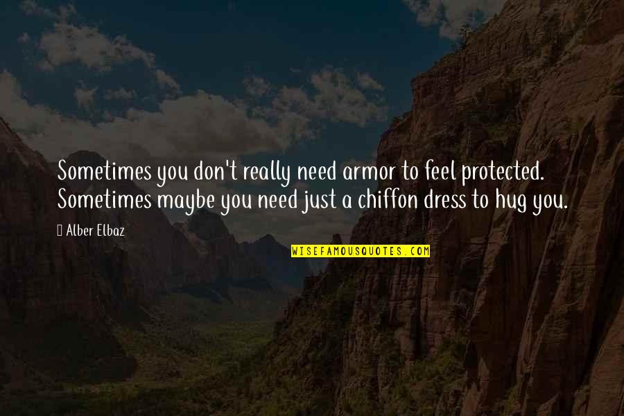 Sometimes I Just Need A Hug Quotes Top 2 Famous Quotes About