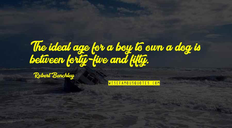 Sorcery And Cecelia Quotes By Robert Benchley: The ideal age for a boy to own