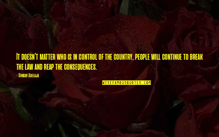 Sorcery And Cecelia Quotes By Sunday Adelaja: It doesn't matter who is in control of