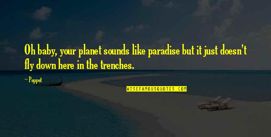 Sounds Quotes By Poppet: Oh baby, your planet sounds like paradise but