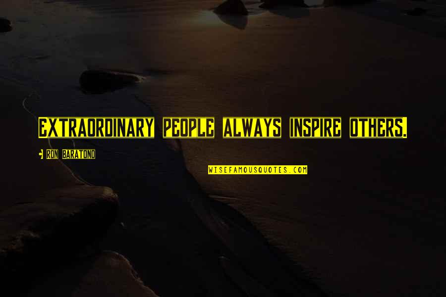 South Park Crocodile Hunter Quotes By Ron Baratono: Extraordinary people always inspire others.