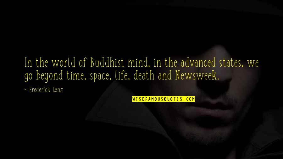 Space And Life Quotes By Frederick Lenz: In the world of Buddhist mind, in the