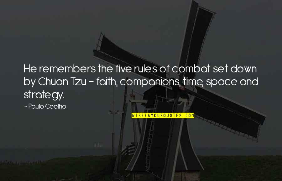 Space And Life Quotes By Paulo Coelho: He remembers the five rules of combat set