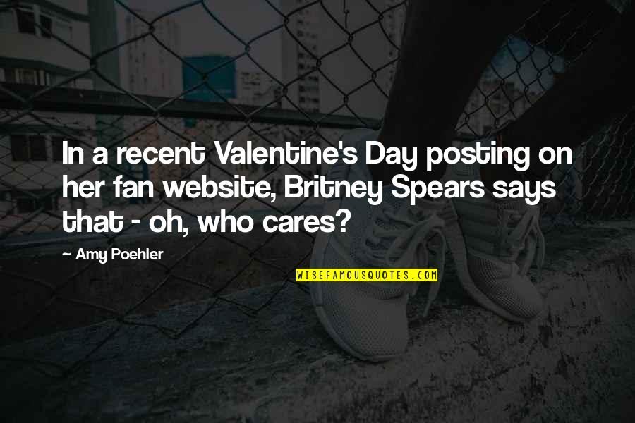 Spears's Quotes By Amy Poehler: In a recent Valentine's Day posting on her