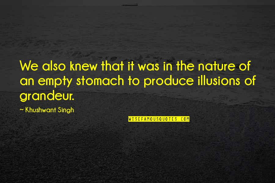 Special Love Day Quotes By Khushwant Singh: We also knew that it was in the