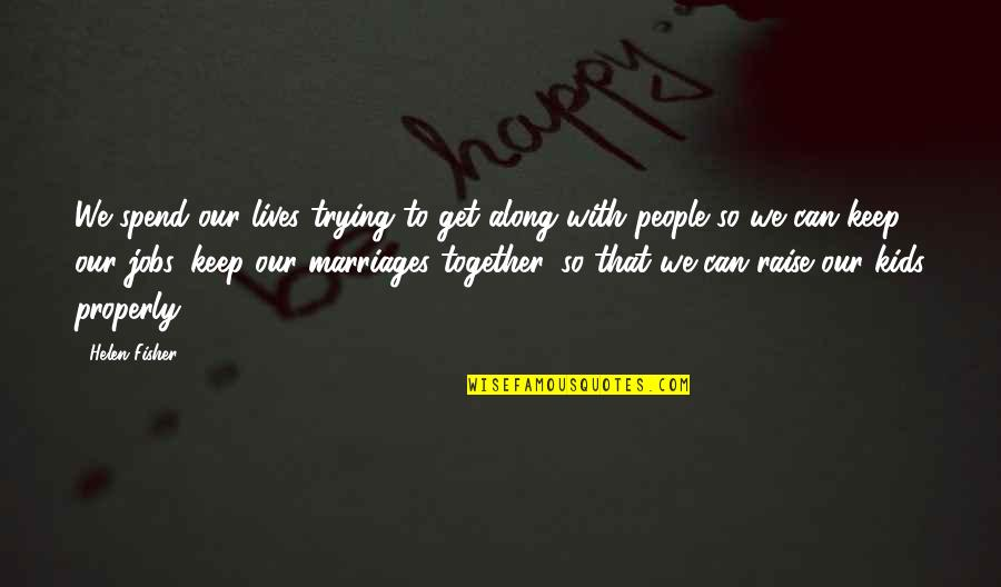 Spend Our Lives Together Quotes Top 11 Famous Quotes About Spend