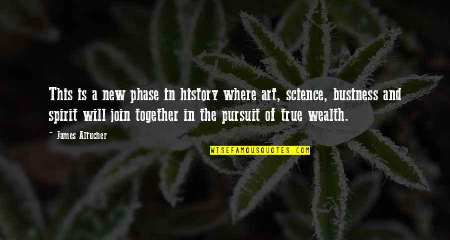 Spirit Of Science Quotes By James Altucher: This is a new phase in history where