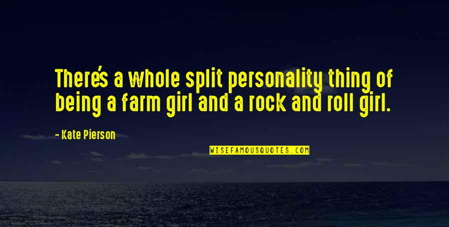 Split Personality Quotes By Kate Pierson: There's a whole split personality thing of being