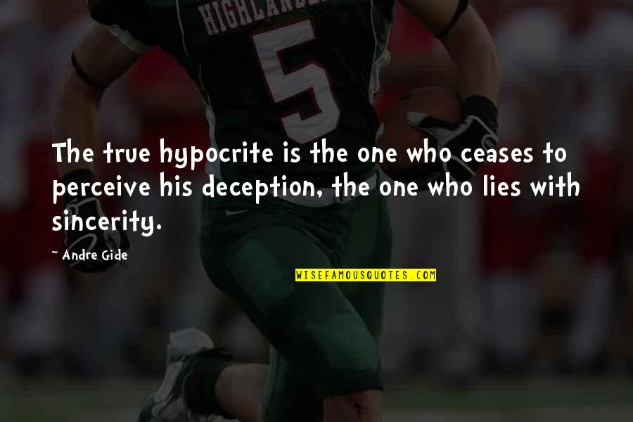 Sports Build Character Quotes By Andre Gide: The true hypocrite is the one who ceases