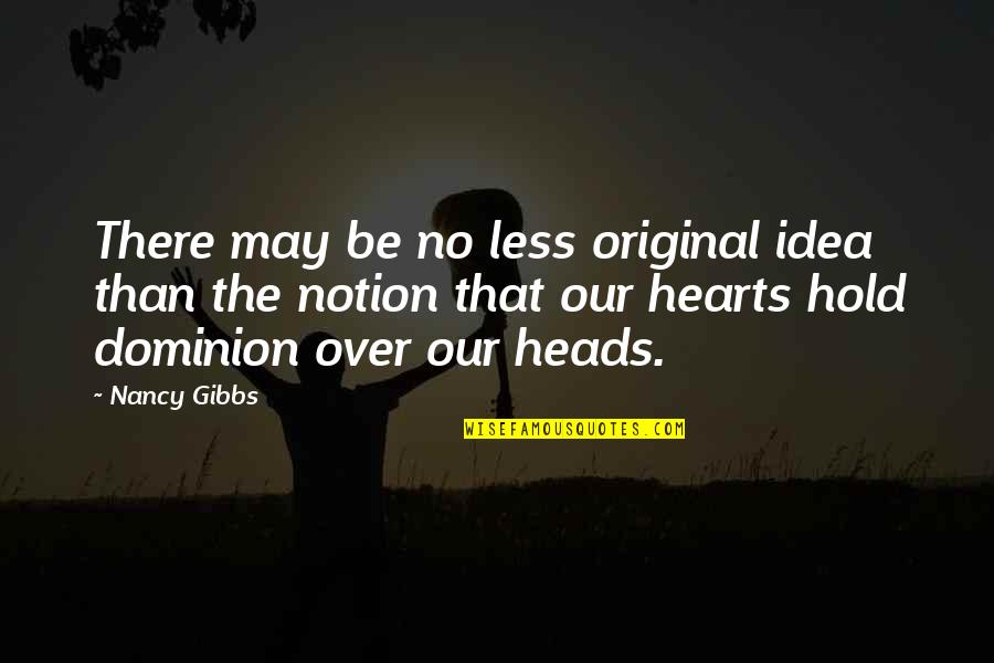 Sports Build Character Quotes By Nancy Gibbs: There may be no less original idea than
