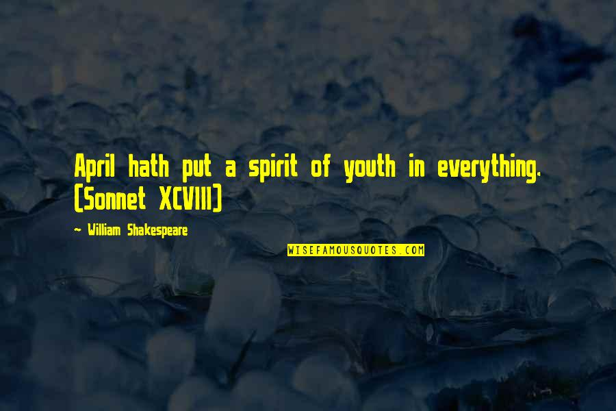 Spring'st Quotes By William Shakespeare: April hath put a spirit of youth in