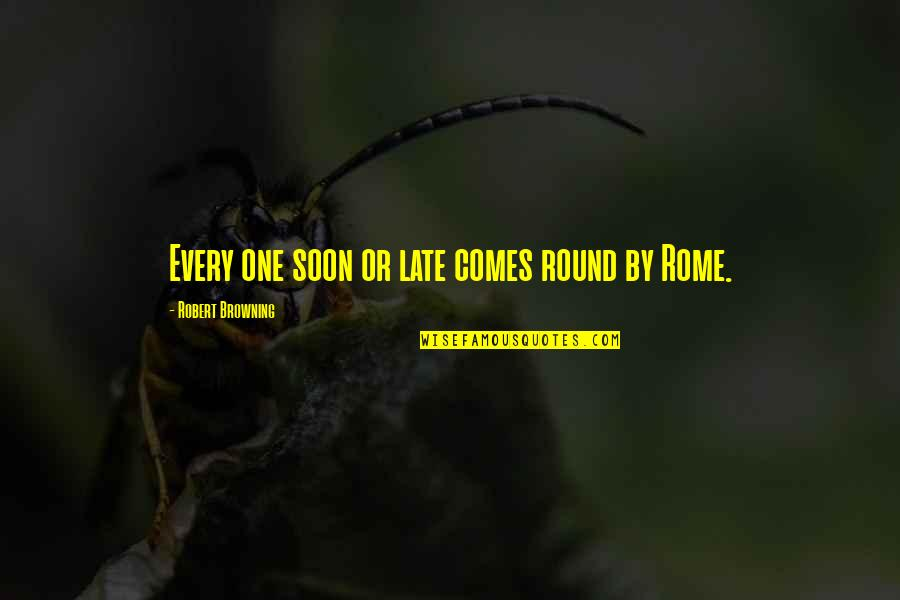 Sql Server Remove Single Quotes By Robert Browning: Every one soon or late comes round by
