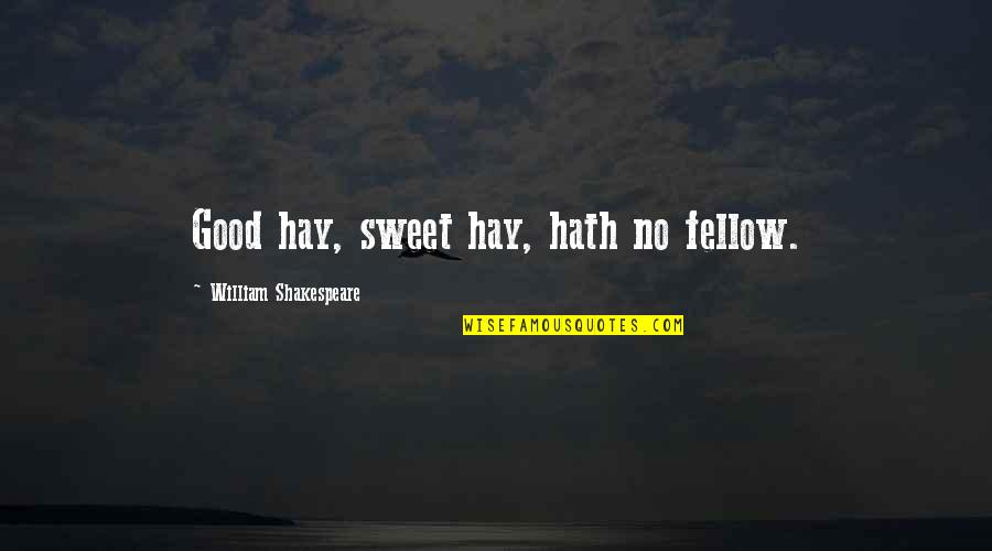 Sqlite Remove Double Quotes By William Shakespeare: Good hay, sweet hay, hath no fellow.