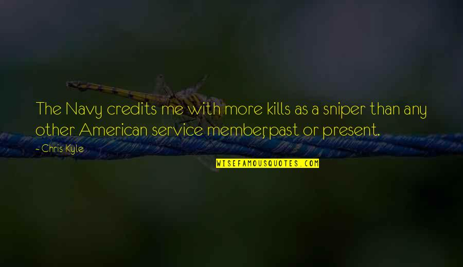 St Rocco Quotes By Chris Kyle: The Navy credits me with more kills as