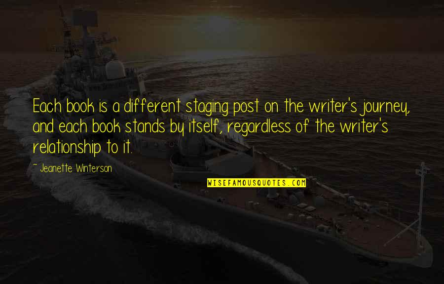 Staging Quotes By Jeanette Winterson: Each book is a different staging post on