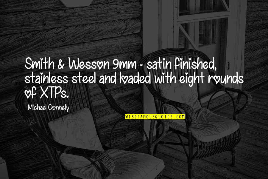 Stainless Steel Quotes By Michael Connelly: Smith & Wesson 9mm - satin finished, stainless