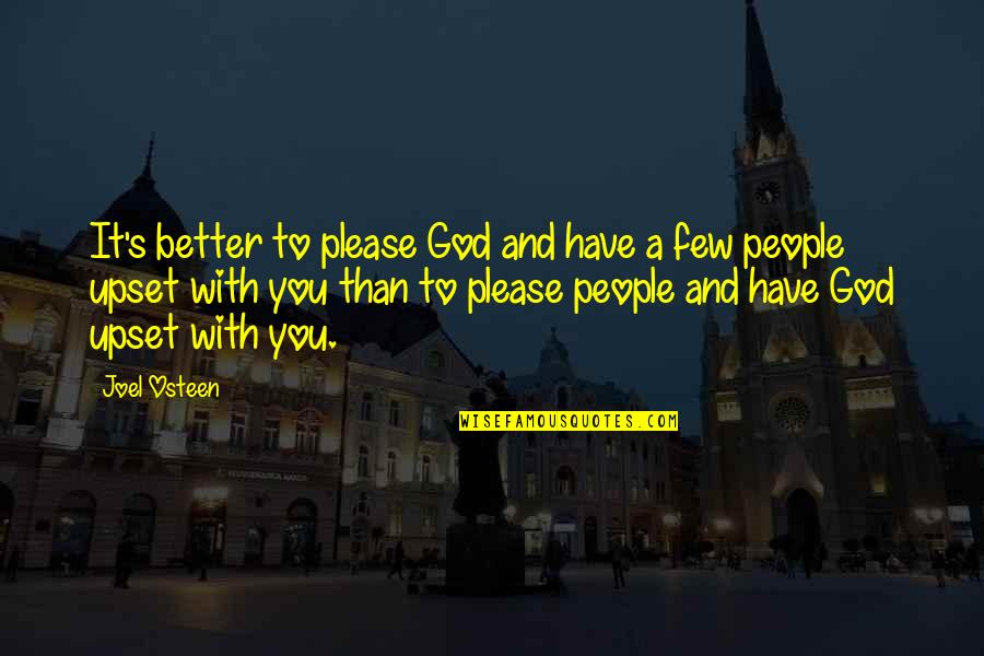 Stampin Up Shalom Quotes By Joel Osteen: It's better to please God and have a