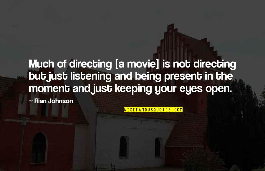 Stampin Up Shalom Quotes By Rian Johnson: Much of directing [a movie] is not directing