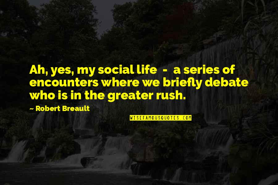 Stampin Up Shalom Quotes By Robert Breault: Ah, yes, my social life - a series