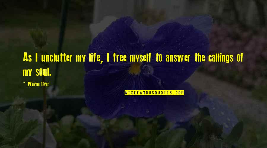 Star Trek Into Darkness Benedict Cumberbatch Quotes By Wayne Dyer: As I unclutter my life, I free myself