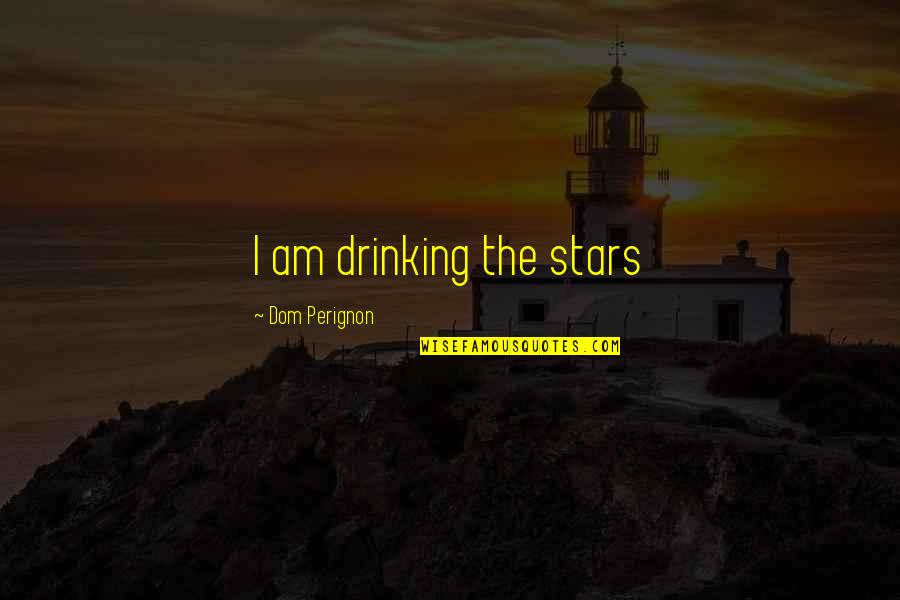 Star Trek Into Darkness Trailer Quotes By Dom Perignon: I am drinking the stars