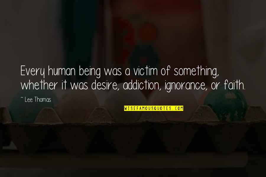 Star Trek Original Tv Series Quotes By Lee Thomas: Every human being was a victim of something,