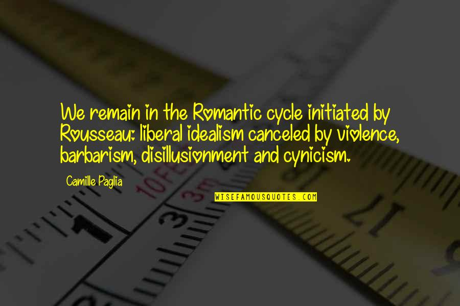 Star Trek Tng Chain Of Command Quotes By Camille Paglia: We remain in the Romantic cycle initiated by